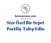 Size_Özel_Bir_Sepet_Portföy_Talep_Edin