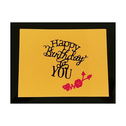 Carte Happy Birthday To You
