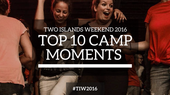 Top 10 Camp Moments from Two Islands Weekend 2016