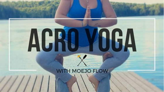 Acro Yoga with MoeJo Flow