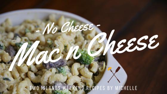 TIW Eats: No Cheese Mac n Cheese