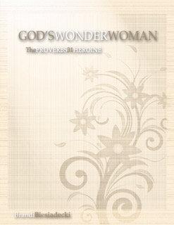 God's Wonder Woman: The Proverbs 31 Heroine