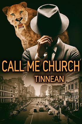 Call Me Church by Tinnean
