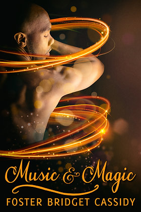 Music and Magic by Foster Bridget Cassidy