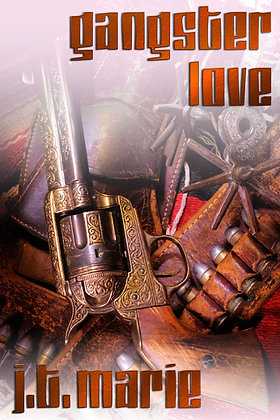 Gangster Love by J.T. Marie
