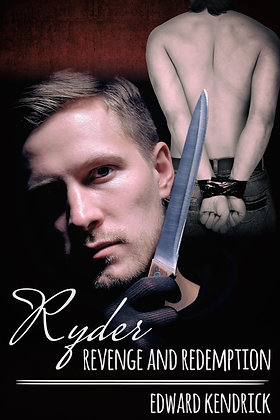Ryder: Revenge and Redemption by Edward Kendrick