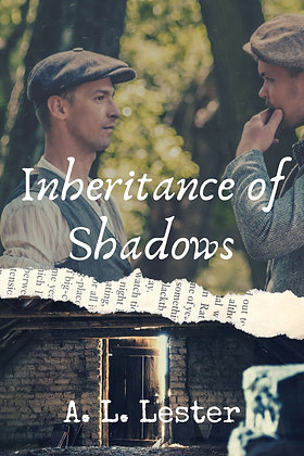 Inheritance of Shadows [Lost in Time] by A.L. Lester