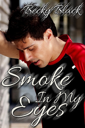 Smoke In My Eyes by Becky Black
