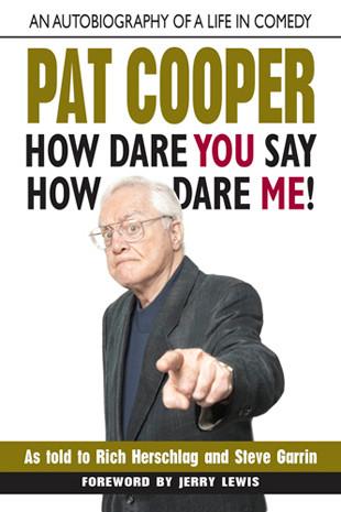 Renowned Comedian PAT COOPER
