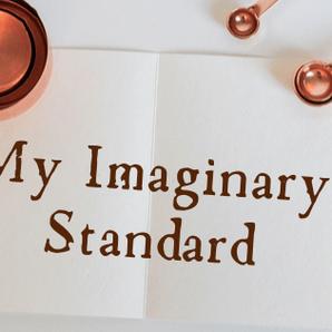 My Imaginary Standard