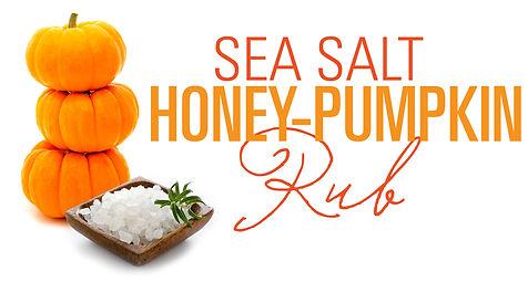 sea-salt-honey-pumpkin-rub.jpg