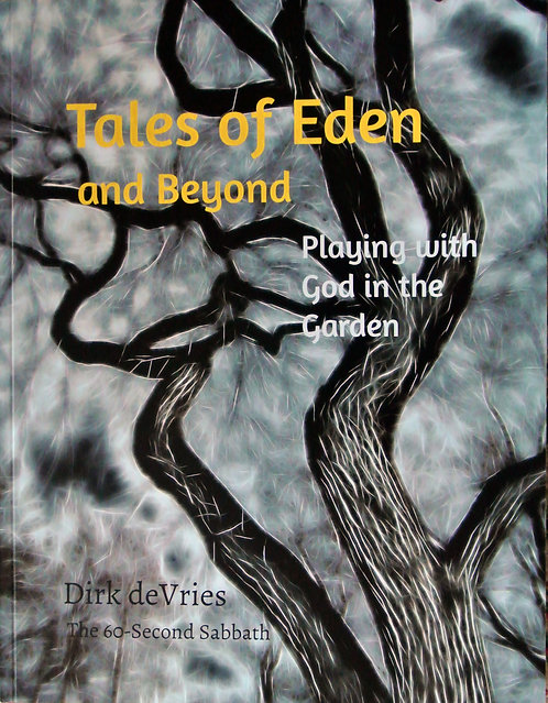 Tales of Eden and Beyond: Playing with God in the Garden