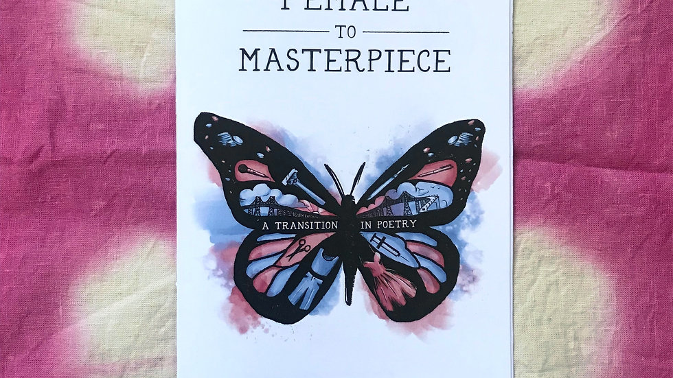 Female to Masterpiece: A Transition in Poetry