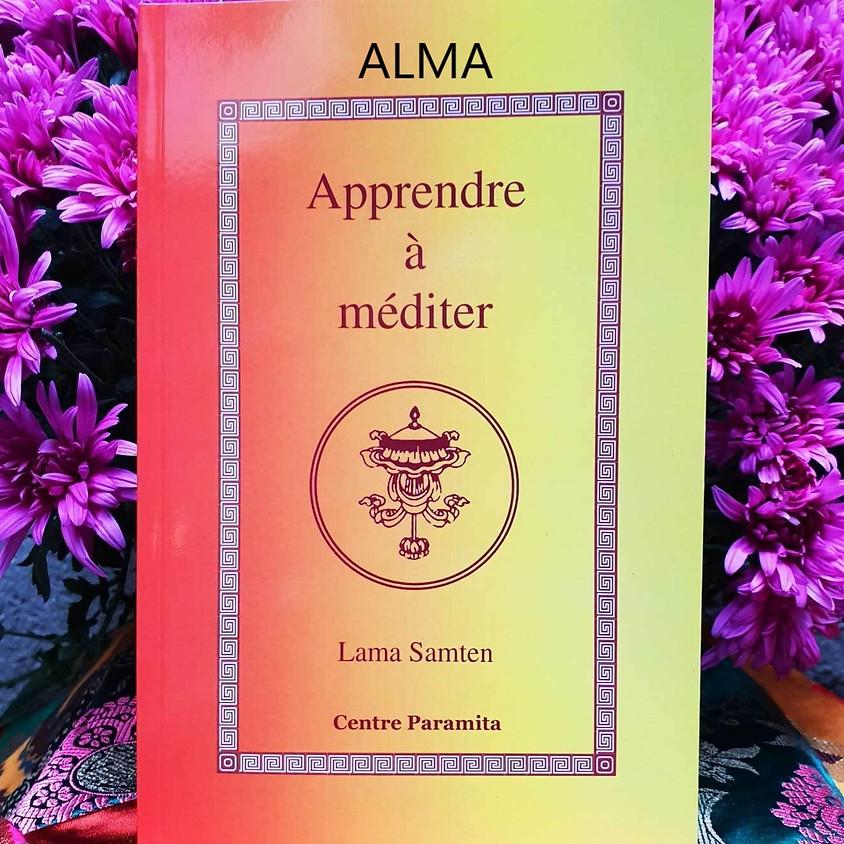 ALMA - Apprendre à Méditer : 3 samedi de 4 séances sur le Calme Mental