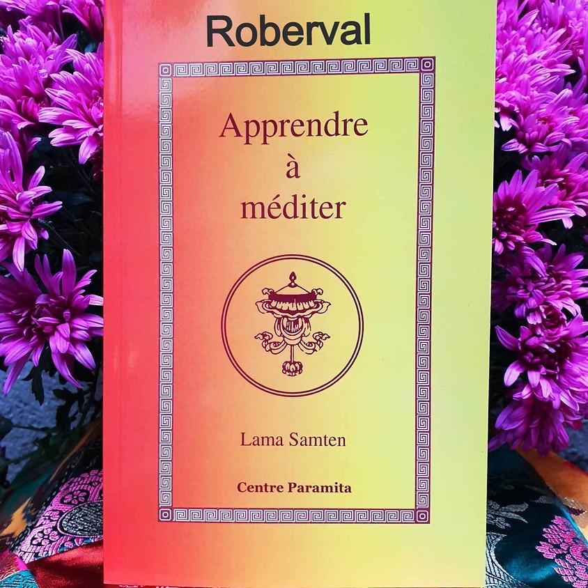 Roberval - Apprendre à Méditer : 3 samedi de 4 séances sur le Calme Mental