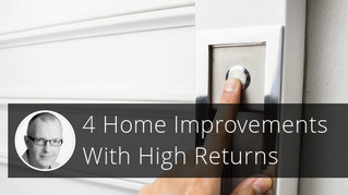 Which Home Improvements Bring the Biggest Returns?