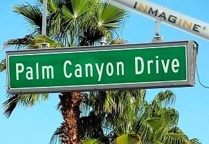 A Brief History of Palm Canyon Drive - and Downtown Palm Springs