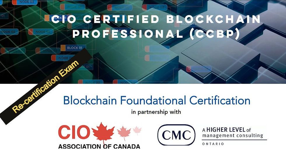 Re-certification for CCBP Exam - CIO Certified Blockchain Business Professional