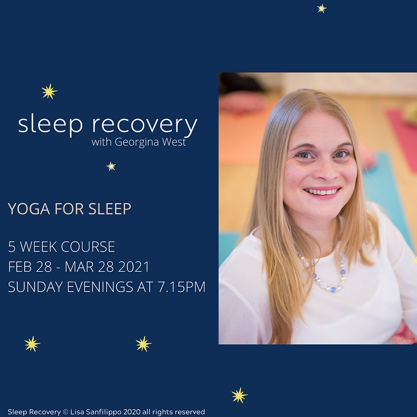 Yoga for Sleep Recovery: 5 Week Online Course