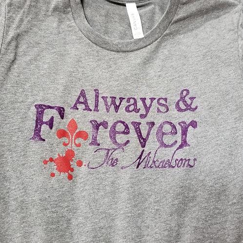 Always & Forever shirt