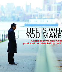 Life is What You Make It.jpg