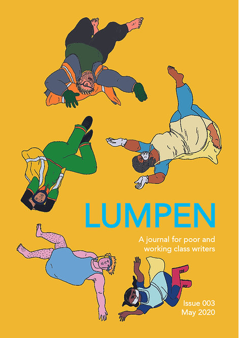 Issue 3 (Digital) Lumpen: A journal for poor and working class writers