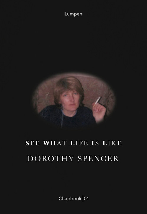 CHPBK 01: See What Life is Like - Dorothy Spencer