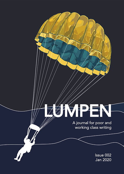 Issue 2 (Digital) Lumpen: A journal for poor and working class writers