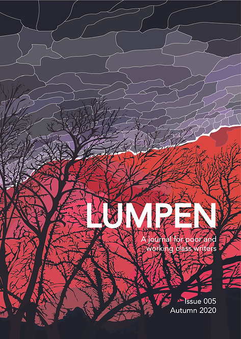 Issue 5 - Lumpen: A journal for poor and working class writers