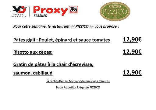 Pour cette semaine le restaurant PIZZICO