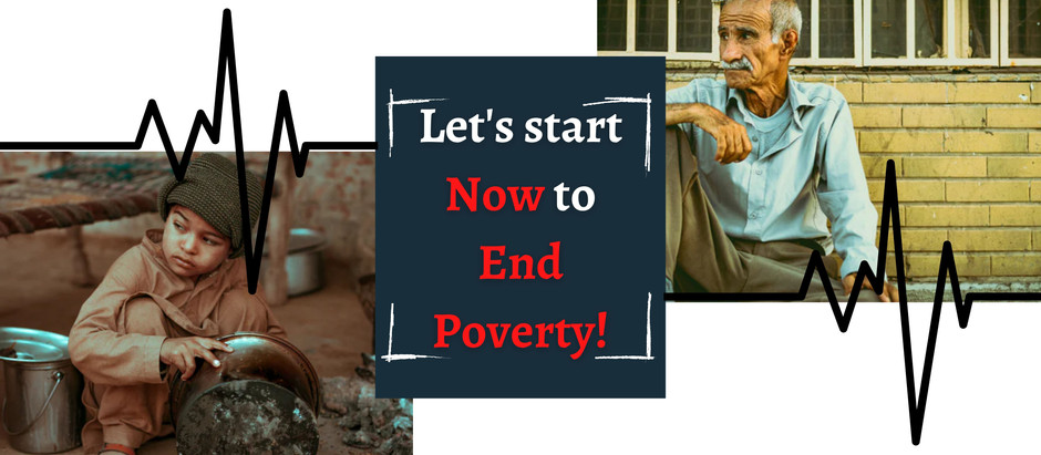 Let's start now to end poverty