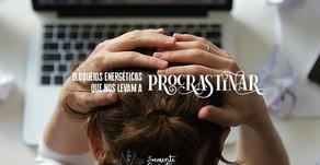 Entenda os bloqueios energéticos que nos levam a procrastinar