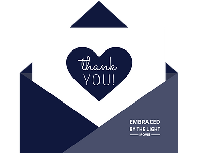 Embraced By The Light movie thank you page!