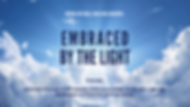 Copy of EMBRACED BY THE LIGHT copy 2.png