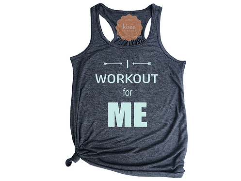 I Workout For ME Racer Back Tank
