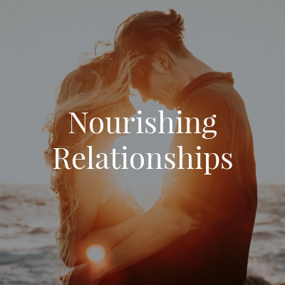 Nourishing Relationships