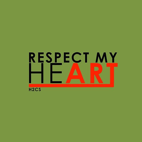 RESPECT my heART