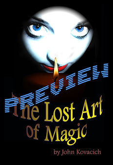 The Lost Art of Magic Preview by John Kovacich