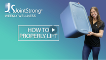 WEEKLY WELLNESS - How to Properly Lift an Object