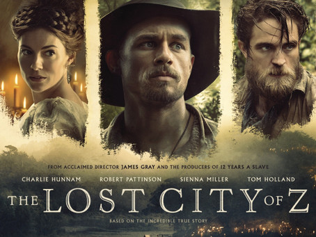 Lost City of Z - a review