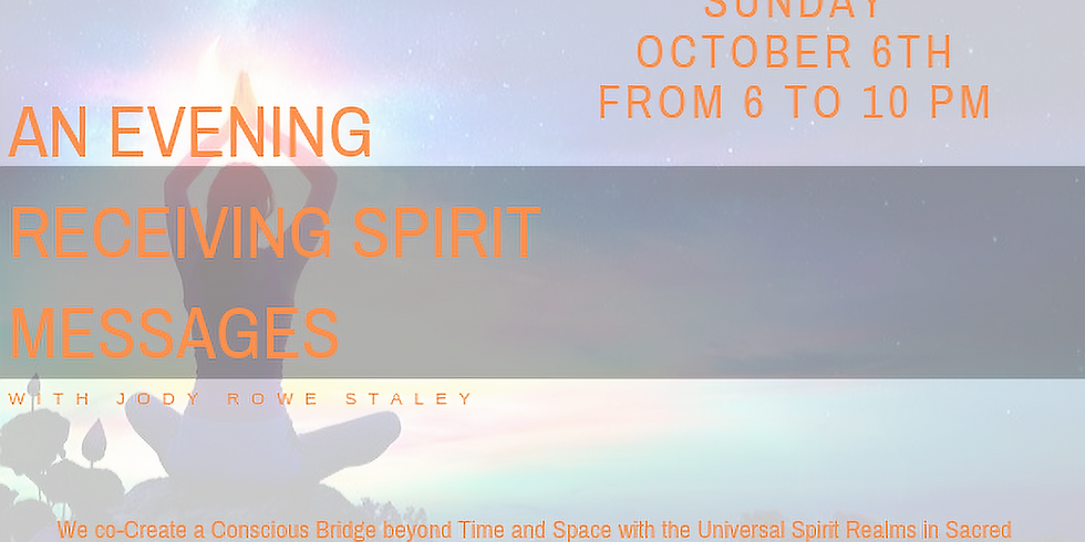 An Evening receiving Spirit Messages With Jody Rowe Staley