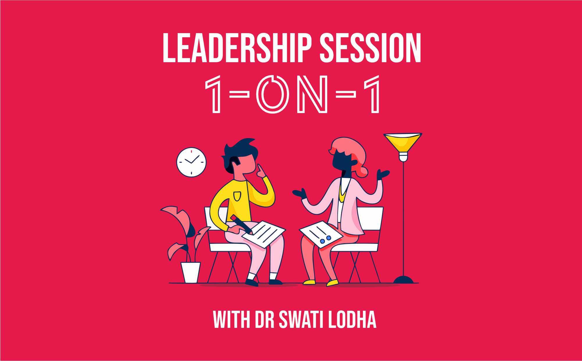 1-ON-1 Leadership Session