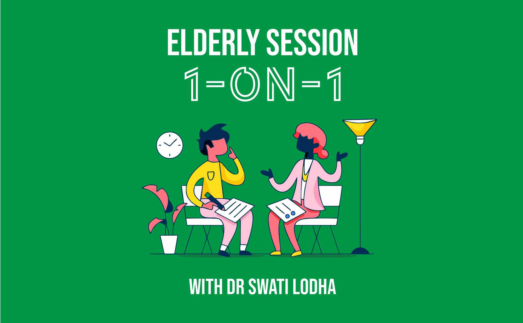 1-ON-1 Session with Elderly