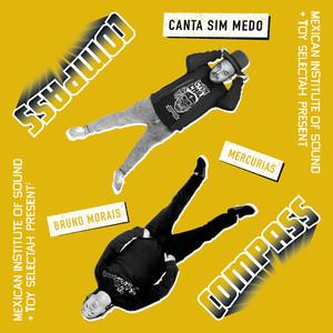 COMPASS, Nuevo Proyecto de Toy Selectah y Camilo Lara