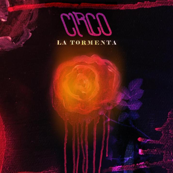"""Luego de Trece Años la Banda de Rock Alternativo CIRCO Lanza Su Nuevo Sencillo: """"La Tormenta"""""""