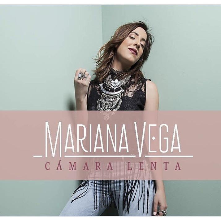 Camara Lenta -  Nuevo Sencillo de Mariana Vega