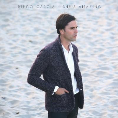 """She's Amazing"" - New Single From Diego Garcia"