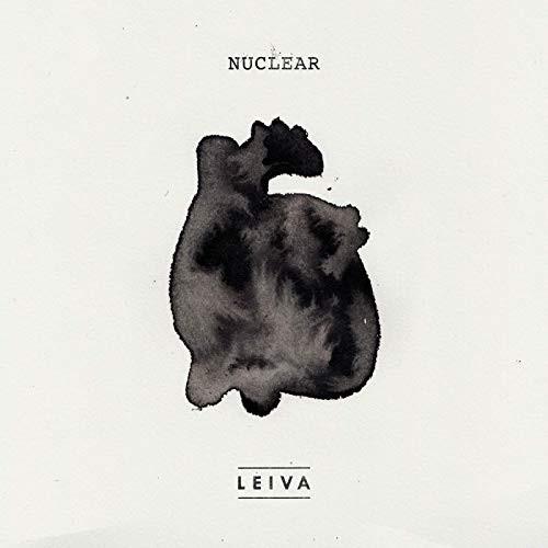 """El Celebrado Artista Español LEIVA Presenta Su Nuevo Sencillo y Album, """"Nuclear"""""""