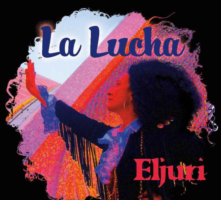 La Lucha - Nuevo Album de Eljuri