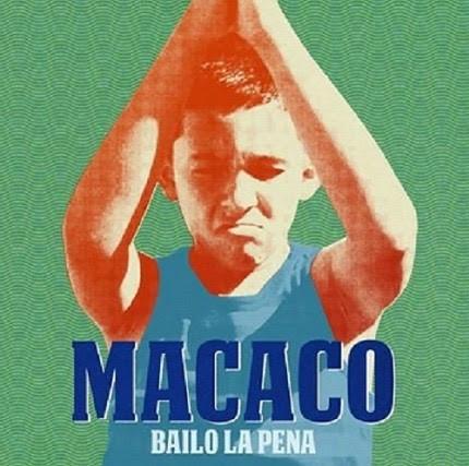 """Macaco Lanza """"Bailo La Pena"""", El Primer Sencillo de su Nuevo Album"""